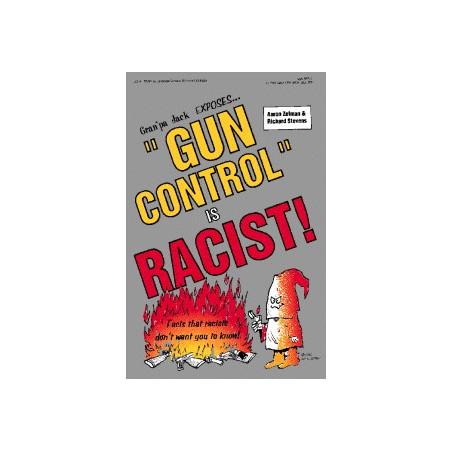 Gran'pa Jack 4 - Gun Control is Racist