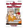Gran'pa Jack 7 - Do Gun Prohibitionists Have a Mental Problem