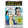 Gran'pa Jack 9 - Why Jews MUST Learn How To Shoot!