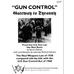 ''Gun Control'': Gateway to...
